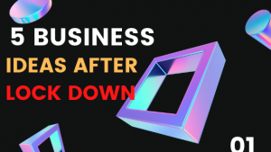 top 5 business idea/ startup business start after lock down