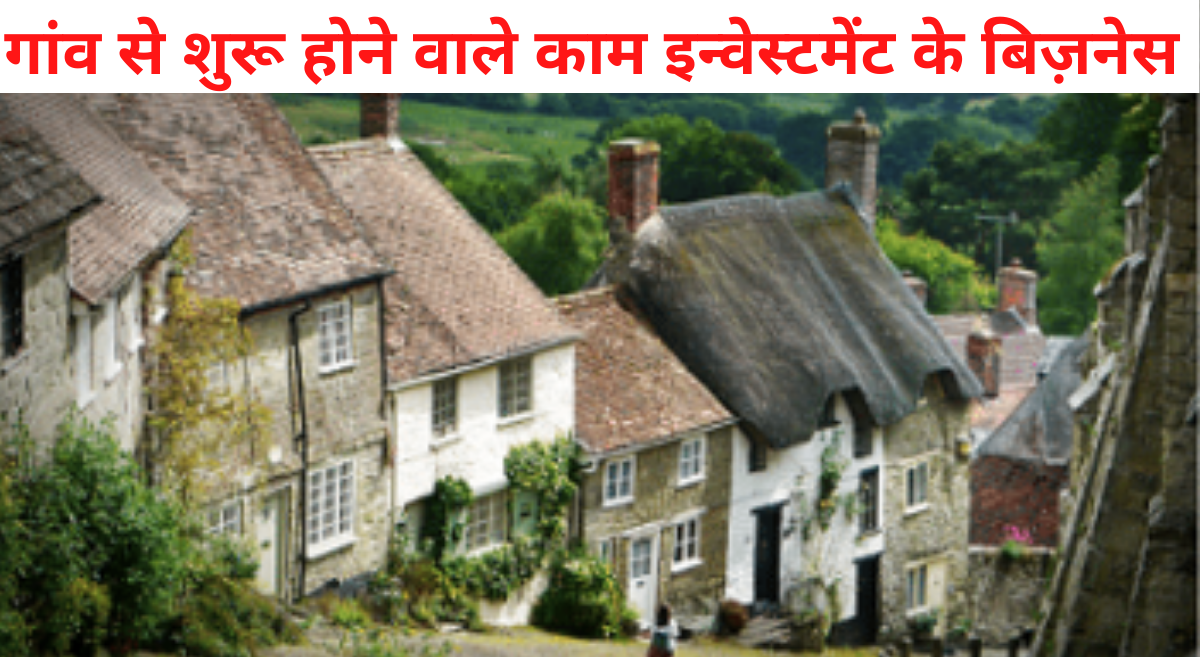 Top Business Ideas Low Investment in Villages.
